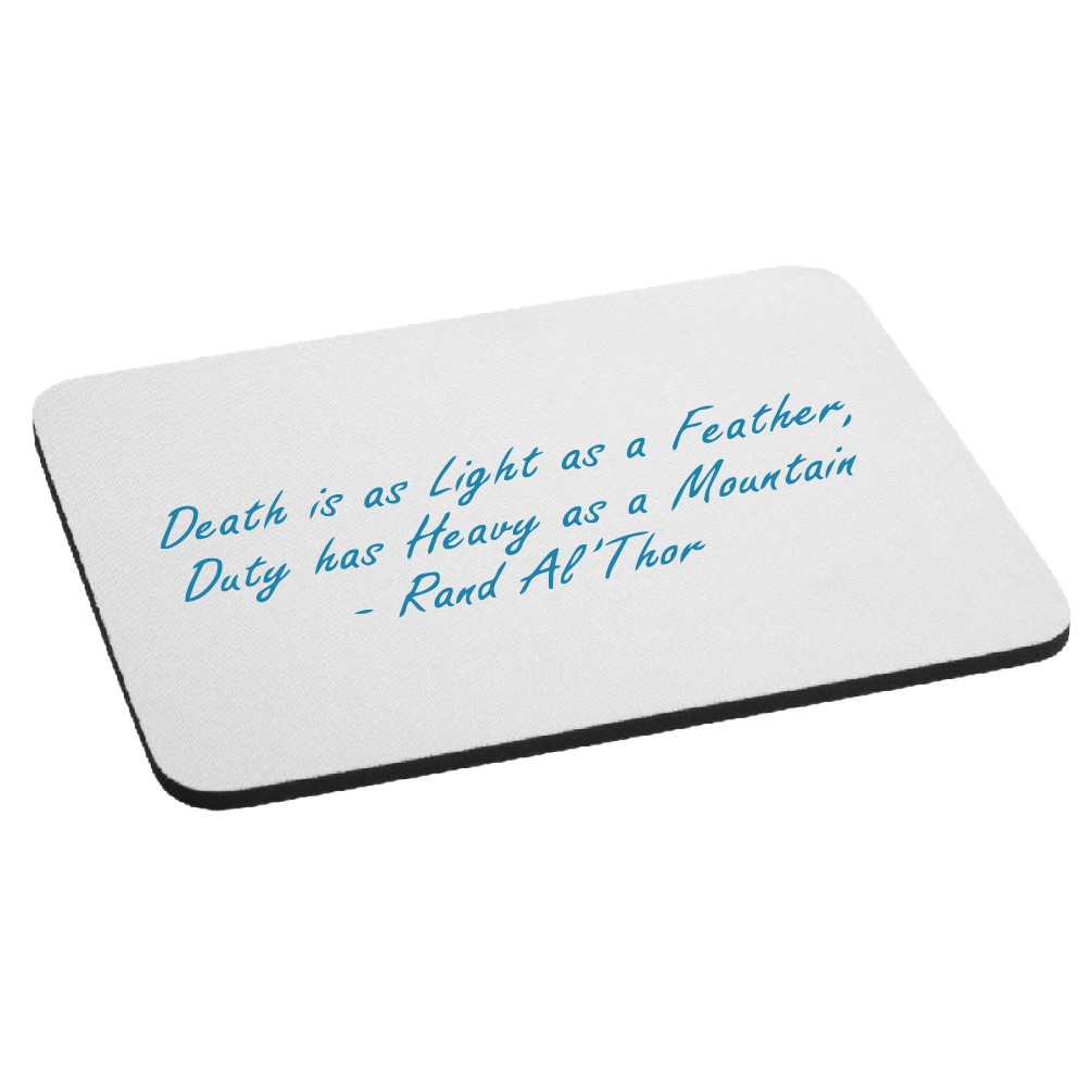 Death is Light as a Feather Quote Mouse Pad