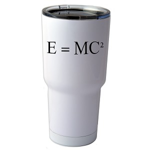 30 oz. SIC Cup with Decal E=MC2 Einstein Math Equation Thermos Mug Pint Glass Container