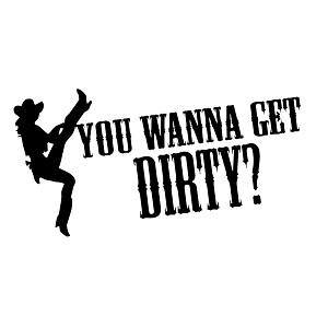 Funny Cowgirl You Wanna Get Dirty Vinyl Sticker Car Decal