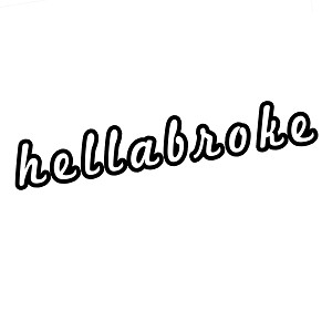 JDM Funny Hellabroke Vinyl Sticker Car Decal