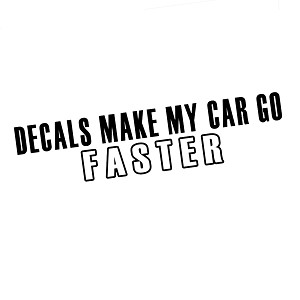 Funny JDM Decals Make My Car Go Faster Vinyl Sticker Car Decal