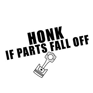 Honk If Parts Fall Off JDM Vinyl Sticker Car Decal