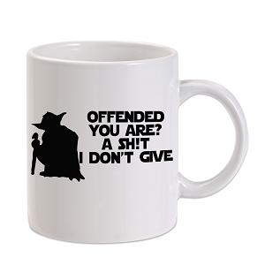 Yoda Offended You Are? A Sh*t I Don't Give 11 oz. Novelty Coffee Mug