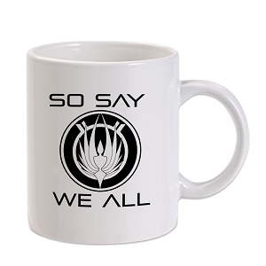 So Say We All Galactica Inspired 11 oz. Novelty Coffee Mug