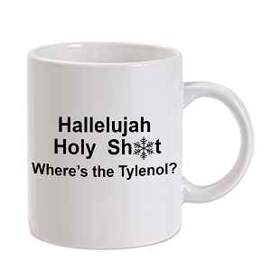 Christmas Vacation Halleluja Where's The Tylenol 11 oz. Novelty Coffee Mug