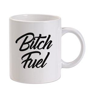 Bitch Fuel 11 oz. Novelty Coffee Mug