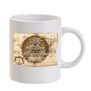 Not All Those Who Wander Are Lost 11 oz. Novelty Coffee Mug