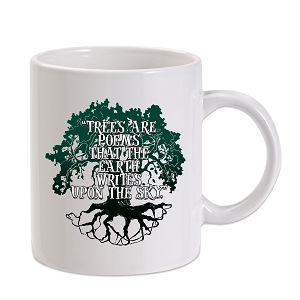 Trees Are Poems 11 oz. Novelty Coffee Mug