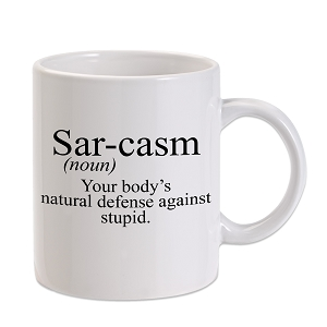 Sarcasm Definition 11 oz. Novelty Coffee Mug