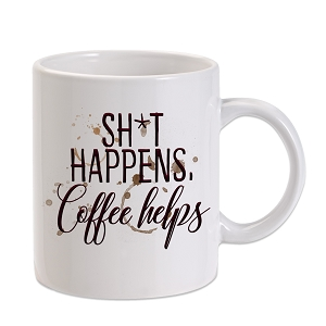 Sh*t Happens Coffee Helps 11 oz. Novelty Coffee Mug