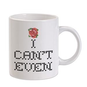 I Can't Even Needlework 11 oz. Novelty Coffee Mug