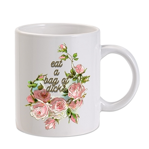 Eat A Bag Of Floral 11 oz. Novelty Coffee Mug