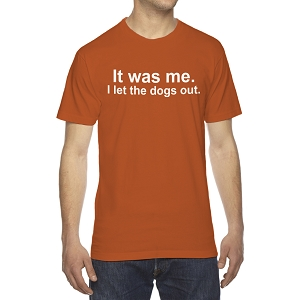 It Was Me I Let The Dogs Out Funny Men's Crew Neck Cotton T-Shirt