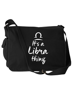 Funny It's A Libra Thing Zodiac Sign Black Canvas Messenger Bag