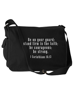 Be On Your Guard, Stand Firm In The Faith 1 Corinthians 16:13 Bible Quote Phrase Black Canvas Messenger Bag