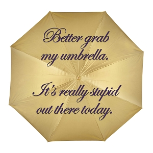Better Grab An Umbrella It's Really Stupid Out There Today Funny Demotivational Sticker 4