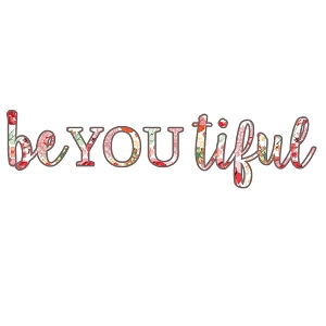 BeYouTiful Beautiful Floral Spring Inspirational Words Sticker 6