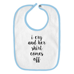 I Cry and Her Shirt Comes Off Boobs Funny Parody Infant Baby Bib