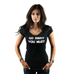 Funny Yoda Parody Go Away You Must Women's T-Shirt