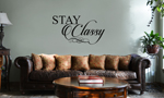 JDM Script Stay Classy Vinyl Wall Mural Decal Home Decor Sticker